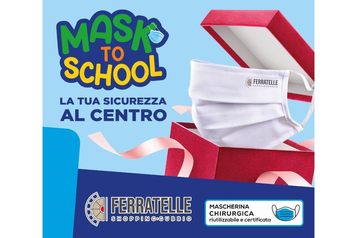 "Gubbio - Il Centro Commerciale Ferratelle presenta ""MASK TO SCHOOL"""