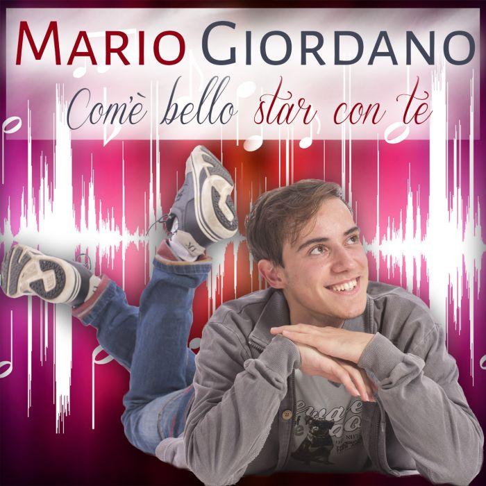 """MARIO GIORDANO Fa il suo esordio con il brano """"Com'è bello star con te"""" in uscita domani in..."""