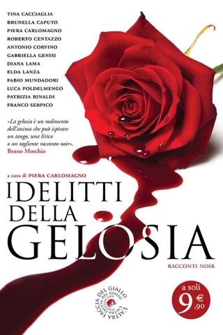 Piera Carlomagno (a cura di), I delitti della gelosia, Atmosphere libri - Primi capitoli