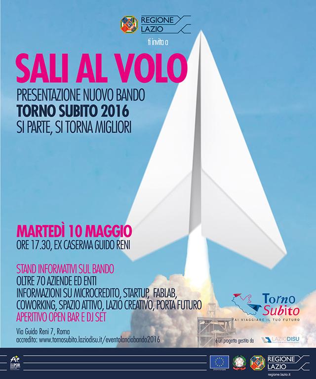 Regione Lazio - SALI AL VOLO Presentazione Nuovo Bando Torno Subito 2016 - Si parte, si torna migliori