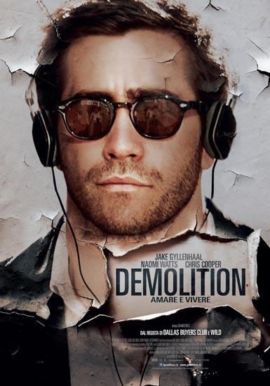 Il film DEMOLITION, la distruzione di Davis