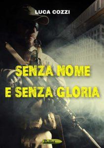 Senza nome e senza gloria, un thriller da non perdere