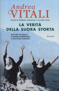 La verità della suora storta | Andrea Vitali