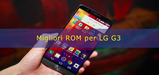 Migliori ROM per LG G3
