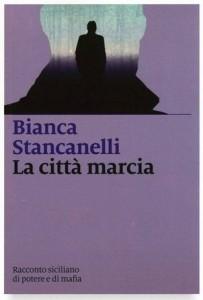 """""""La città marcia"""" di Bianca Stancanelli, se ne parla in XV"""