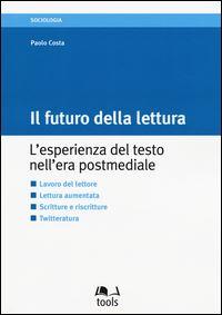Twitter e il futuro della lettura: intervista a Paolo Costa
