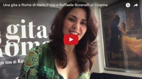 Una gita a Roma di Karin Proia e Raffaele Buranelli al Cinema