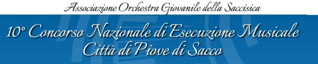 """10° Concorso Nazionale di Esecuzione Musicale """"Città di Piove di Sacco"""""""