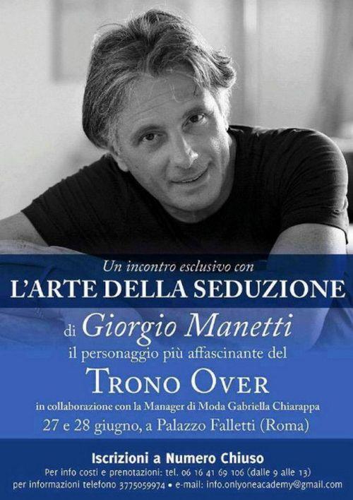 """Giorgio Manetti e il corso di seduzione da """"soli"""" 180 euro: è polemica"""