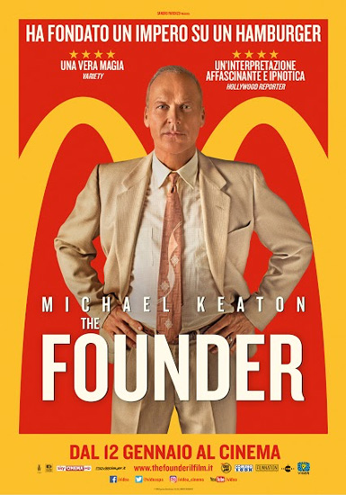 CINEMA - La vera storia di McDonald's: THE FOUNDER