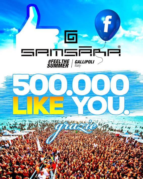 Samsara Beach - Gallipoli supera i 500.000 fan su Facebook