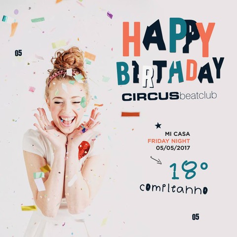 5/5 Happy 18th Birthday Circus beatclub - Brescia
