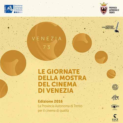 Venezia 73 arriva a Trento in anteprima