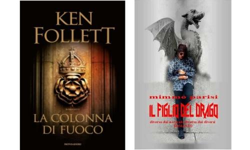 Ken Follet, Mimmo Parisi. Due libri con personaggi indimenticabili
