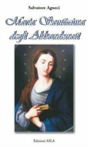 """In uscita il nuovo libro di Salvatore Agueci """"Maria Santissima degli Abbandonati"""""""