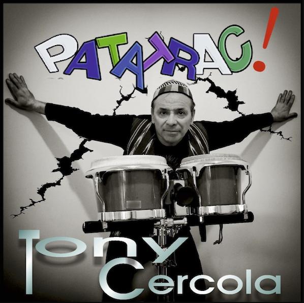 Patatrac il nuovo disco di Tony Cerrola