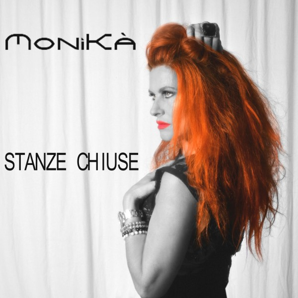 Monikà in radio con il singolo Stanze chiuse