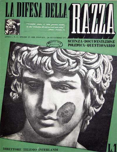 """5 agosto 1938: Esce in Italia il primo numero de """"La difesa della razza"""""""