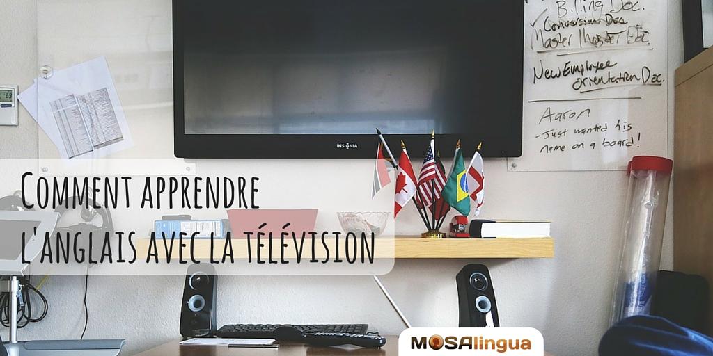 Comment apprendre l'anglais avec la télévision ?