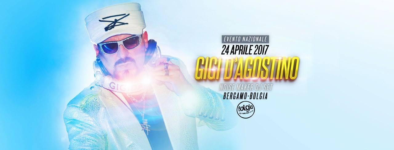24/4 Gigi D'Agostino @ Bolgia Bergamo
