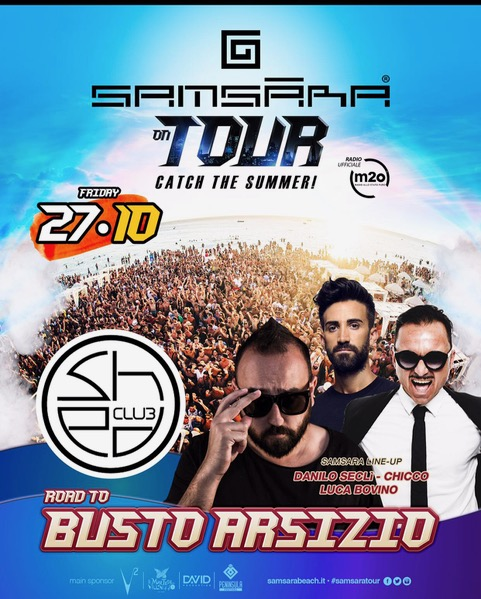 Samsara On Tour, Catch the Summer continua: 27/10 Varese, 28/10 Vanilla, 31/10 Roma, Stoccarda (…)