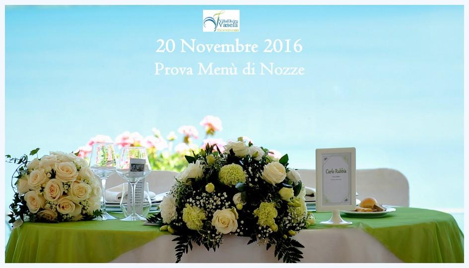 Prova Menù di Nozze - Domenica 20 Novembre 2016 - Villa Elvira Vaselli