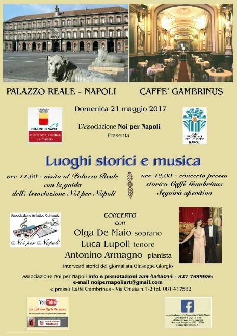 Luoghi Storici e Musica : Napoli Palazzo Reale & Storico Caffè Gambrinus