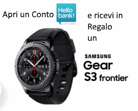 Regalati uno Smartwatch Samsung Gear S3 con Hello Bank!