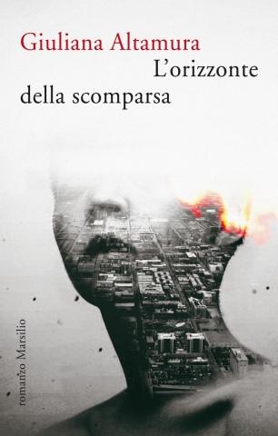 Giuliana Altamura, L'orizzonte della scomparsa, Marsilio Editori - Primi capitoli