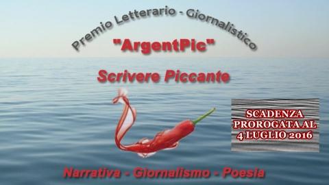 ArgentPic Scrivere Piccante - Prorogato al 4 Luglio il termine per la presentazione delle opere