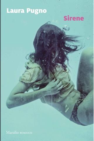 Laura Pugno, Sirene, Marsilio Editori - Primi capitoli